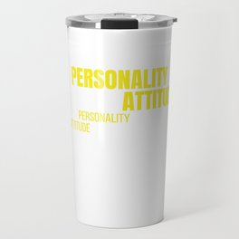 Awesome & Trendy Tshirt Designs Dont confuse my personality Travel Mug