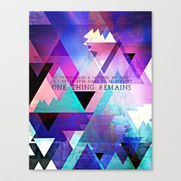 ONE THING Canvas Print