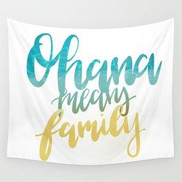 Ohana Means Family Wall Tapestry
