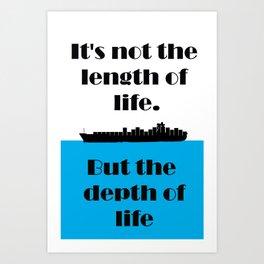 Its your Life Art Print