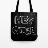 """ryan gosling Tote Bags featuring """"Hey Girl"""" Ryan Gosling print by courtneeeee"""