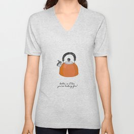 Hello, Is It Tea Unisex V-Neck