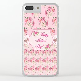 Happy Mothers Day Roses Clear iPhone Case