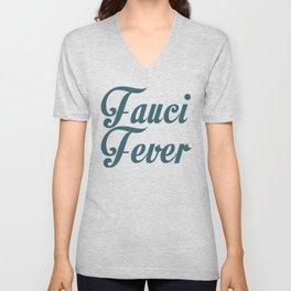 Fauci Fever  Unisex V-Neck