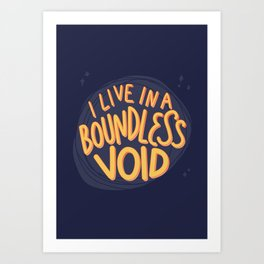 I live in a boundless void (The Good Place) Art Print