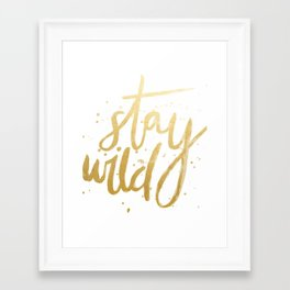 STAY WILD GOLD Framed Art Print