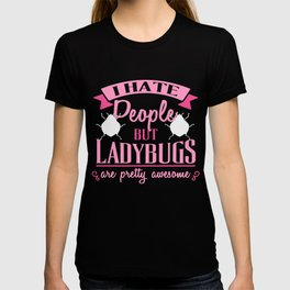 Funny Ladybug T Shirt For Girls And Wome T-shirt