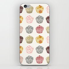 when you look at a cupcake you've got to smile iPhone & iPod Skin