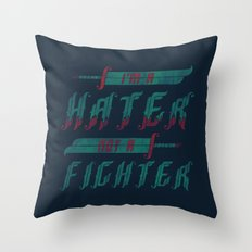 Hater Throw Pillow