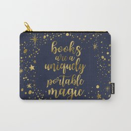 Books Are a Uniquely Portable Magic (Gold) Carry-All Pouch