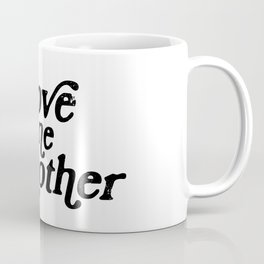Love one Another Coffee Mug