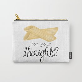 Penne For Your Thoughts? Carry-All Pouch