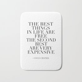 The Best Things In Life, Are Free The Second Best Are Very Expensive,Inspired,Decor,Fa Bath Mat