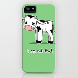 I Am Not Food iPhone Case