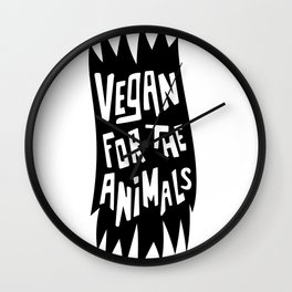 Vegan for the animals§ Wall Clock