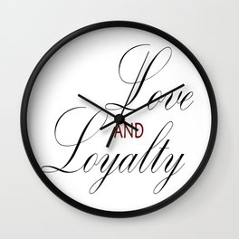 Love & Loyalty Wall Clock