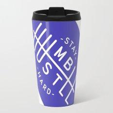 Stay Humble Hustle Hard Travel Mug