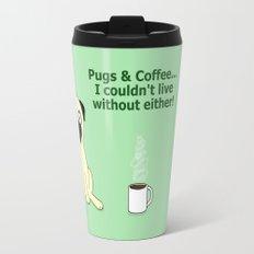 Pugs and Coffee Travel Mug