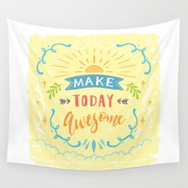 Make Today Awesome Wall Tapestry
