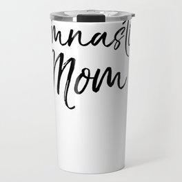 Gymnast Mother Clothes Gift for Women Cute Gymnastics Mom Pullover Hoodie Travel Mug