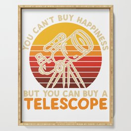 Can't Buy Happiness But Telescope Serving Tray