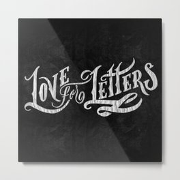 Love for Letters Metal Print