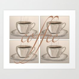 Cups of Coffee Art Print