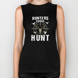Hunter's Gonna Hunt Deer Hunting T-Shirt Biker Tank