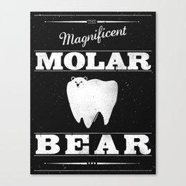 Molar Bear (Gentlemen's Edition) Canvas Print