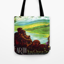 Earth - Your Oasis in Space Tote Bag