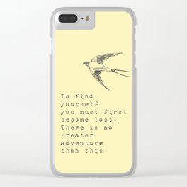 To find yourself, you must first become lost. - Van Vuren Collection Clear iPhone Case