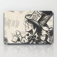 mad hatter iPad Cases featuring Mad Hatter by Jordan Renae Arp