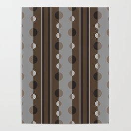 Circles and Stripes in Brown and Gray Poster