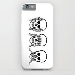 Three wise skulls, see, hear, speak no evil iPhone Case