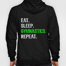 Funny Boys & Girls Gymnastics Gift Eat Sleep Gymnastics Repeat! Hoody
