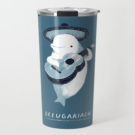 belugariachi Travel Mug