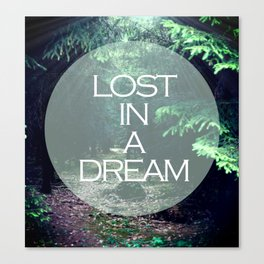 Lost In A Dream Canvas Print