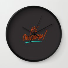 It's Awesome Wall Clock