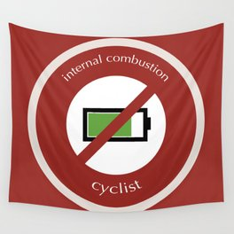 No E-Bike No Battery Wall Tapestry