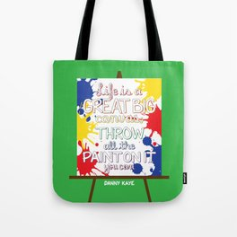Life is a great big canvas Tote Bag