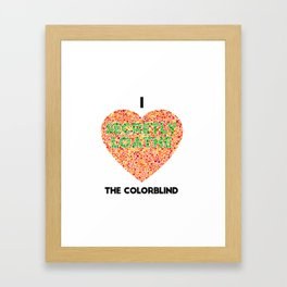 I Heart the Colorblind (US spelling variation) Framed Art Print