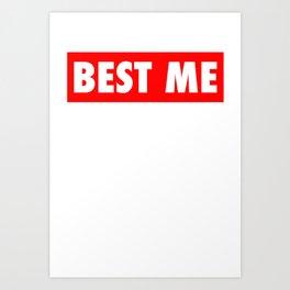 Best Me Fitness Gym Workout Motivational Art Print