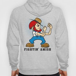 Fightin' Amish Hoody