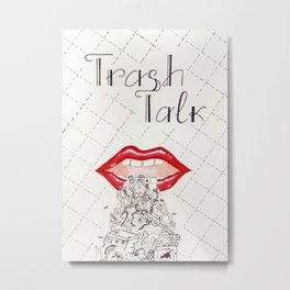 Trash Talk Metal Print