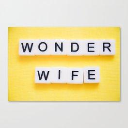 Wonder Wife Canvas Print
