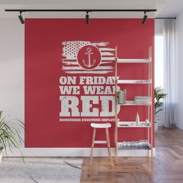 On Friday We Wear Red Navy Military Wall Mural