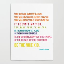 Be the nice kid #minimalism #colorful Poster
