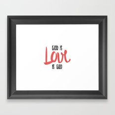 God is LOVE is God Framed Art Print
