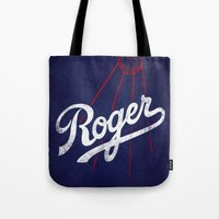 dodgers Tote Bags featuring Roger That! by Robert Farkas