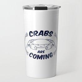 Crabs are Coming Travel Mug
